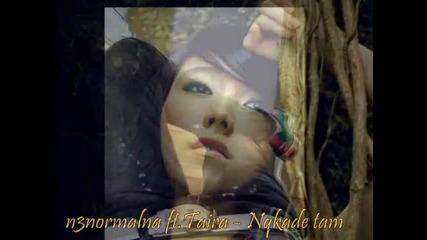 n3normalna ft.taira nqkade tam vbox7