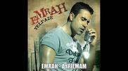 Emrah - Ayrilmam