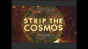 Космосът на показ - В Слънцето