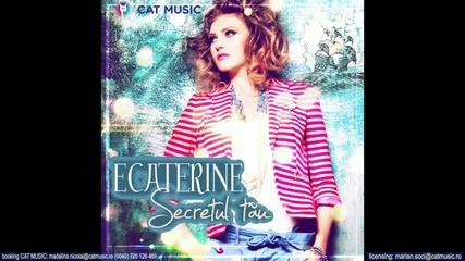 Ecaterine - Secretul tau [2013]