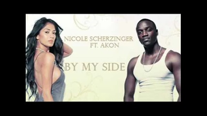 Nicole Scherzinger ft. Akon - By my side + Превод + Текст