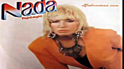 Nada Topcagic - Bojim se starosti - Audio 1994 Hd