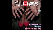 Millionaires - Party Like a Millionaire [ 30 sec clip ]