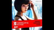 Mirror's Edge - Музиката От Играта