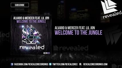Alvaro Mercer feat. Lil Jon - Welcome To The Jungle