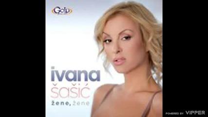Ivana Sasic - Zbogom mili - (Audio 2012)