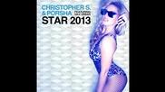 Christopher S & Porsha feat. Max Urban - Star 2013 (cover Art)