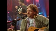 Nirvana - Jesus Doesn't Want Me For a Sunbeam [ Високо Качество ] + Превод
