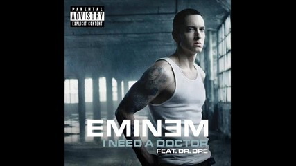 Eminem - I Need A Doctor