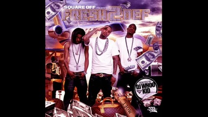 New!!! Square Off ft. Boogz Boogetz - We Dont Get Enuff