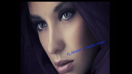 Dj_zdravk0 - Arabian house track • [2013]