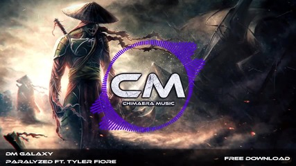 Dm Galaxy ft. Tyler Fiore - Paralyzed
