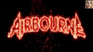 Airbourne - Breakin Outta Hell