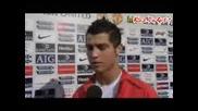 Cristiano Ronaldo Interview - 03.12.07