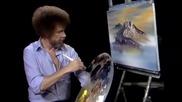 S07 Радостта на живописта с Bob Ross E08 - планинско великолепие ღобучение в рисуване, живописღ