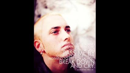 Хубаво ли ти е а? Eminem - Rock Bottom ! Fack Haters ; )))