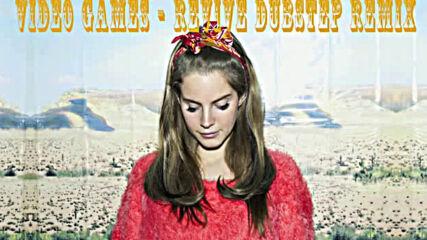 Lana Del Rey - Video Games _liam Walds Dubstep Remix_1