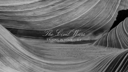The Civil Wars - Talking In Your Sleep (audio)