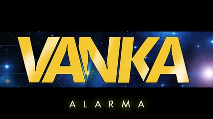 Vanka - Alarma