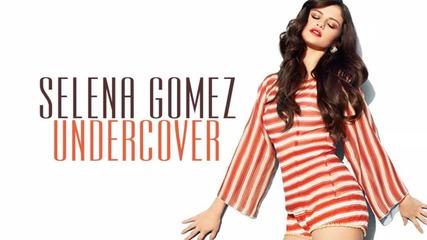 Н О В О ! Selena Gomez - Undercover