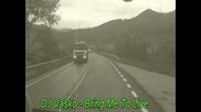Dj Vasko - Bring Me To Life