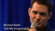 Michael Bublé - Call Me Irresponsible [Live From AOL Sessions] (Оfficial video)