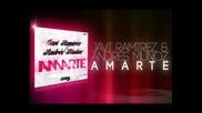 Javi Ramirez & Andres Munoz - Amarte
