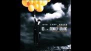 Бг Превод - 03 - Our Lady Peace - Monkey Brains   От албума Burn Burn 2009