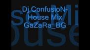 Dj Confusion - House Mix By Gazarabg