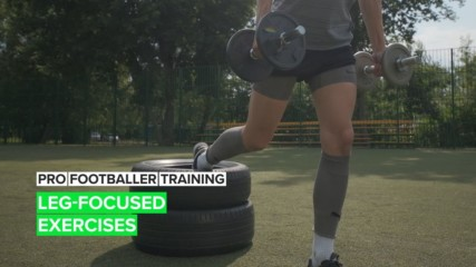 Pro Footballer Training: Leg-Focused Exercises