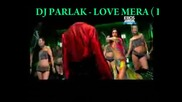 Dj.parlak hindi remix house - Love mera