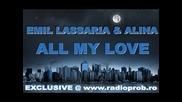 Emil Lassaria and Alina - All My Love (radio Version)