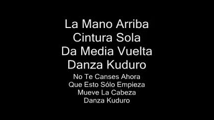 Don Omar ft. Lucenzo - Danza Kuduro with lyrics