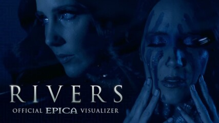 Epica - Rivers // Official Visualizer