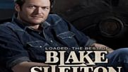 Blake Shelton - Playboys Of The Southwestern World [превод на български]