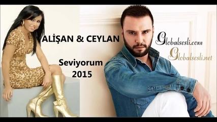 Alişan & Ceylan - Seviyorum 2015