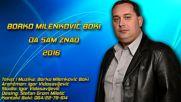 Borko Milenkovic Boki - Da sam znao