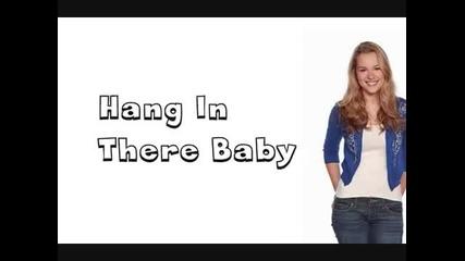 Bridget Mendler- Hang In There Baby