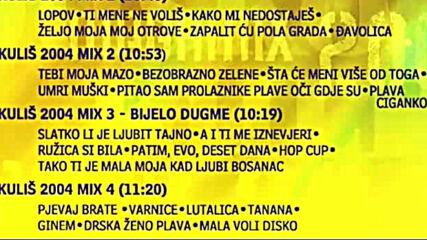 Dusko Kulis 2004 - Mega mix