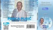 Perica Puric - Zivim zivot velikog boema - (audio 2014)