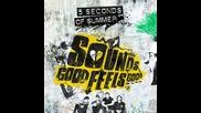 5 Seconds of Summer - Catch Fire [ Sounds Good Feels Good - 2015 ]