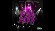 Dev ft. 50 Cent - In The Dark ( Remix )
