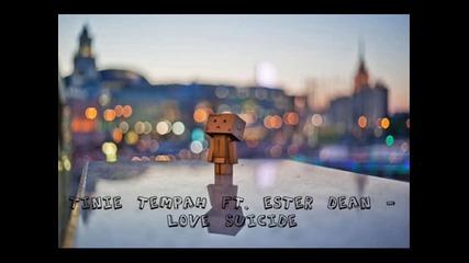 +превод ! Tinie Tempah Ft. Ester Dean - Love Suicide