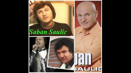 Saban Saulic - Dodji za bolje sutra.wmv