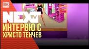 NEXTTV 028: Гост: Интервю с Христо Тенчев