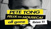 All Gone Ibiza 2011 cd2 by Felix Da Housecat