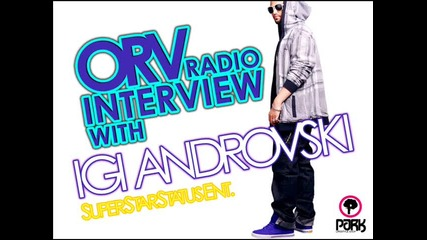 Orv Radio Interview With Igi Androvski