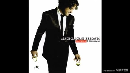 Goran Bregović - Šoferska - (audio) - 2009