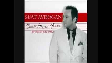 Suat Aydogan ft. Serdar Ortac - Bebegim (new 2010)