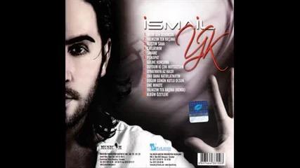 Ismail Yk (2011) -10.onu Bana Hat rlatmay n (hq) Full mp3 Yep Yeni Albumunden Tek Sarki